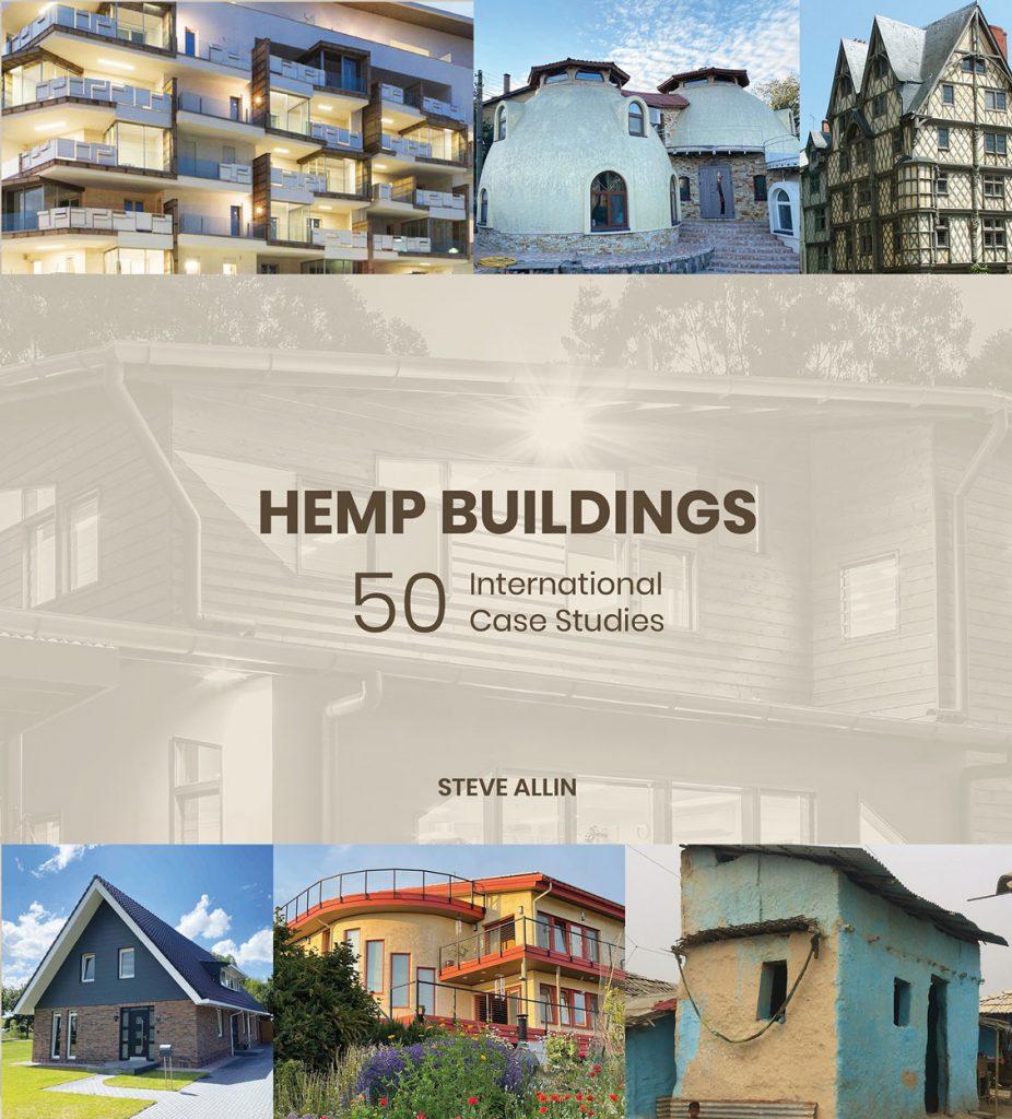 Hemp Buildings: 50 International Case Studies